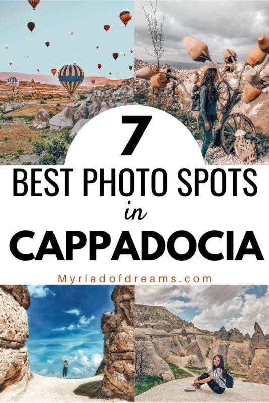 7 Best Photo Spots in Cappadocia Turkey. Read the post to find out the 7 most beautiful places to visit in Cappadocia. Cappadocia Turkey Photography | Things to do in Cappadocia Turkey | Cappadocia Hot Air Balloon | Visit Turkey | Cappadocia Instagrammable | Instagrammable places in Cappadocia Turkey | Turkey Destinations | Kapadokya | Best places in Cappadocia | #cappadocia #turkey #turkeytravel