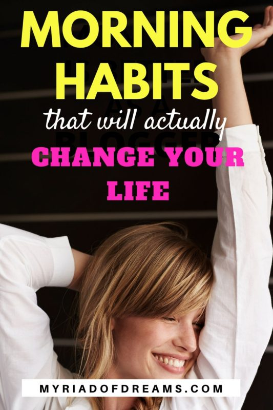 10 Morning habit that every woman should develop for a productive day. Learn things to do before 8 AM every morning, and improve your morning routine. #morningroutine #dailyroutine #morninghabits #personaldevelopment