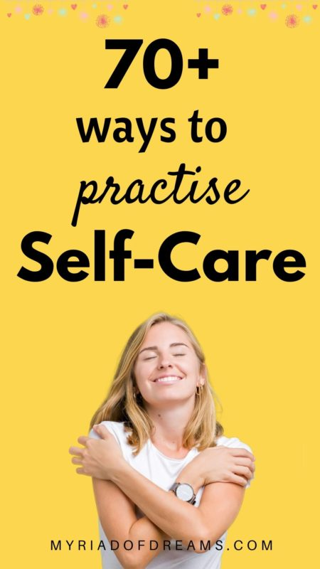Want to know what to do at home on a self care day? More than 70 selfcare ideas to include in your self care routine. Improve your mental, physical and emotional health with the help of these easy self care tips. Self improvement tips | Self development | Self love | #selfcareideas #selfcaretips #selfcareroutine