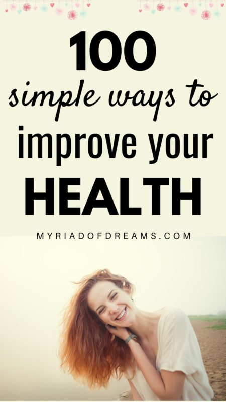 100 simple ways to be healthier this year. Create healthy habits to live a better life. Healthy living tips for beginners, how to improve your health, meal planning, healthy eating, healthy people, new year resolution, health goals, healthy goals, healthy ways to improve your life, healthy habits, healthy living, how to get healthy, healthy lifestyle, healthy living, health improvement, health tips, clean eating #healthylivingtips #healthierlife #healthtips #holistichealth #healthylifestyle