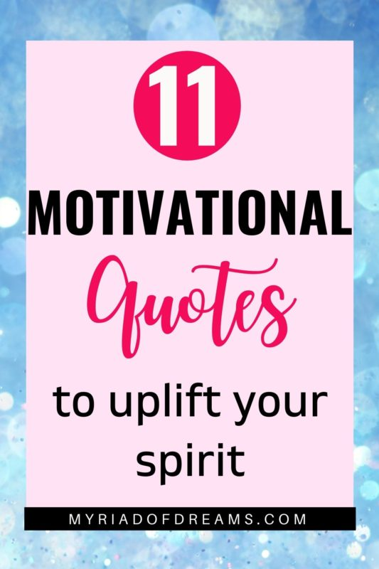 Are you looking for inspiration and motivation? Read these motivational quotes to help you get inspired and take actions. Read these quotes whenever you are feeling low. Make them a part of your self improvement and personal growth journey. Words of wisdom. #quotes #motivating #wordsofwisdom #inspiringwords #motivationalquotes