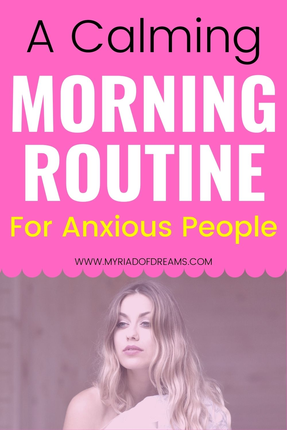 How to soothe morning anxiety with a calming morning routine. Morning routine for mental health.